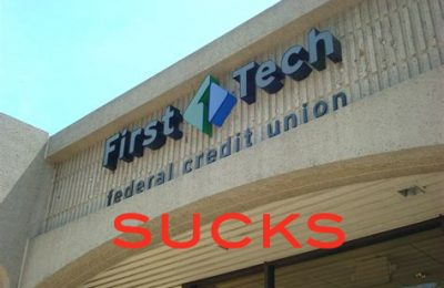 First Tech Credit Union Likes to Screw Their Members
