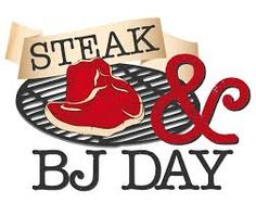 March 14 Steak and BJ Day